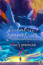 Eccentric Symmetries by Nancy Springer book cover