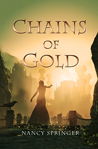 chains of gold by nancy springer